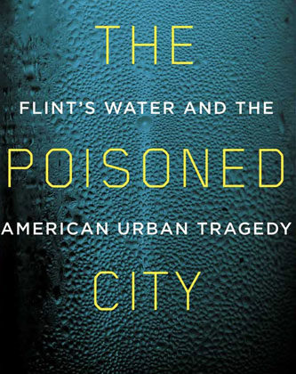 The Poisoned City by Anna Clark