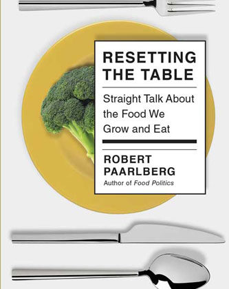 Resetting the Table by Robert Paarlberg