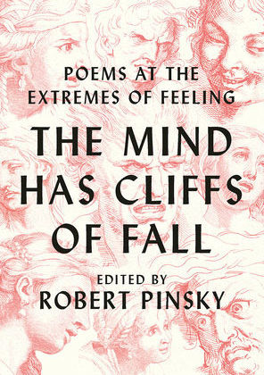 The Mind has Cliffs of Fall edited by Robert Pinsky