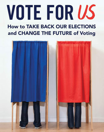 Vote for US by Joshua A. Douglas